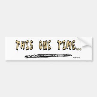This One Time... bumper sticker Car Bumper Sticker