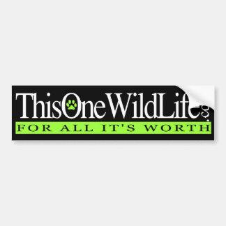 This One Wild Life Bumper Sticker Car Bumper Sticker