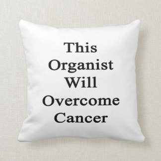 This Organist Will Overcome Cancer Pillows