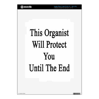 This Organist Will Protect You Until The End iPad 3 Decal