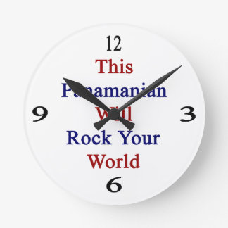 This Panamanian Will Rock Your World Round Clocks