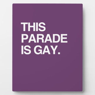 This parade is gay display plaques
