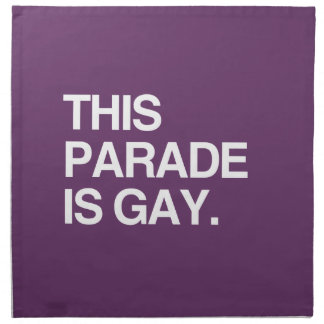 This parade is gay napkin