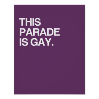 This parade is gay poster