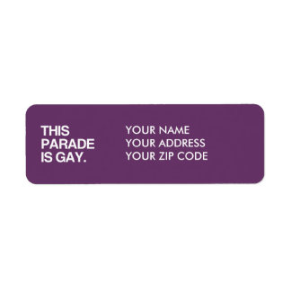 This parade is gay return address label