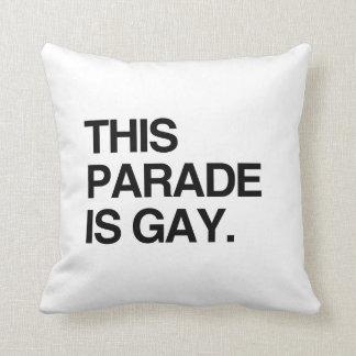 This parade is gay throw pillows