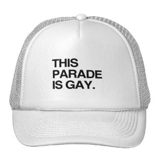 This parade is gay trucker hat