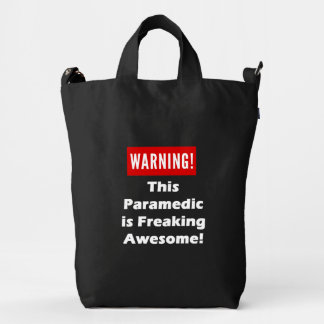 This Paramedic is Freaking Awesome! Duck Bag