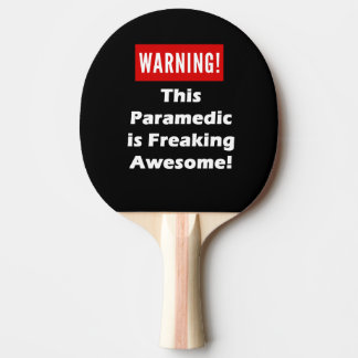 This Paramedic is Freaking Awesome! Ping Pong Paddle