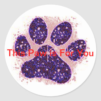 This Paw is For You Sticker