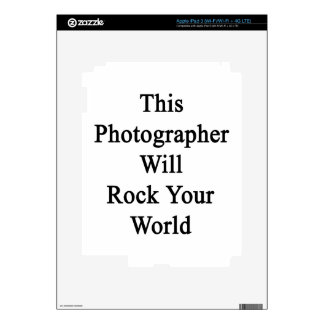 This Photographer Will Rock Your World iPad 3 Decals