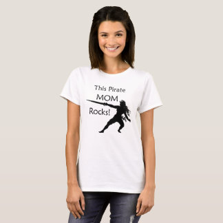 This Pirate Mom Rocks with Sword T-Shirt