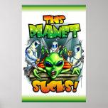 This Planet Sucks (23X35) Poster