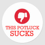 This Potluck Sucks Sticker