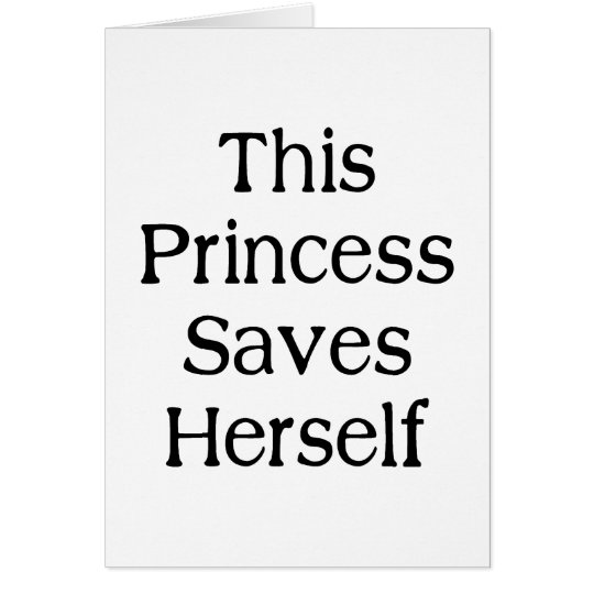 This Princess Saves Card