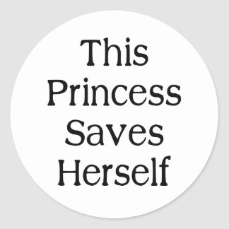 This Princess Saves Classic Round Sticker