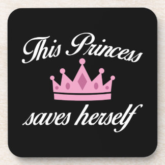 This Princess Saves Herself Coaster