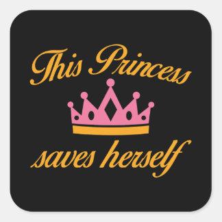 This Princess Saves Herself Square Sticker