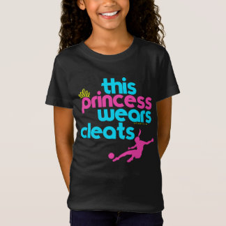 This Princess Wears Cleats - Golly Girls T-Shirt