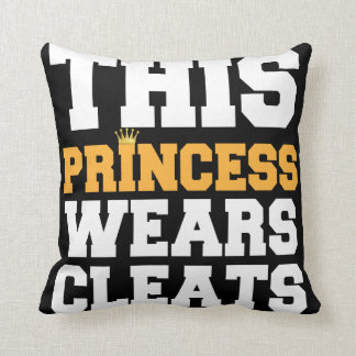 THIS PRINCESS WEARS CLEATS SOCCER SOFTBALL GIFTS THROW PILLOW