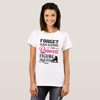 This Princess Wears Figure Skates T-shirt
