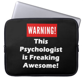This Psychologist is Freaking Awesome! Computer Sleeve