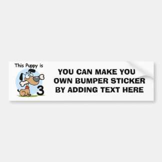 This Puppy 3rd Birthday T-shirts and Gifts Bumper Sticker