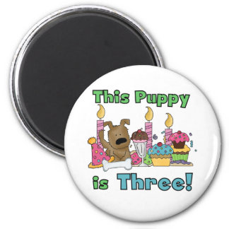 This Puppy is Three Tshirts and Gifts Fridge Magnets
