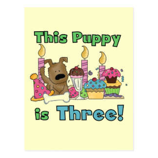 This Puppy is Three Tshirts and Gifts Postcard