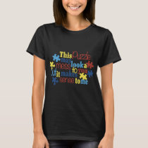 this puzzle may look a to you but it makes sense t T-Shirt