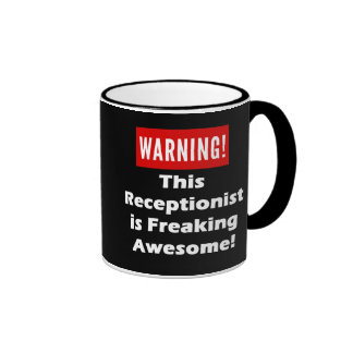 This Receptionist is Freaking Awesome! Ringer Mug