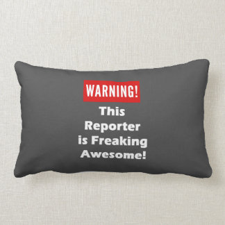 This Reporter is Freaking Awesome! Lumbar Pillow