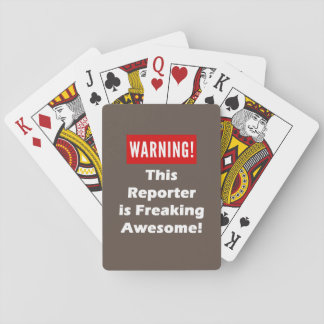 This Reporter is Freaking Awesome! Playing Cards
