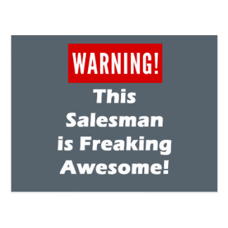This Salesman is Freaking Awesome! Postcard