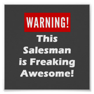 This Salesman is Freaking Awesome! Poster