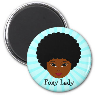 This sassy vixen is too much woman for you 2 inch round magnet