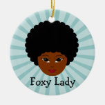 This sassy vixen is too much woman for you ornament