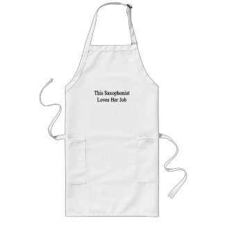 This Saxophonist Loves Her Job Long Apron