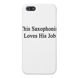 This Saxophonist Loves His Job Case For iPhone SE/5/5s
