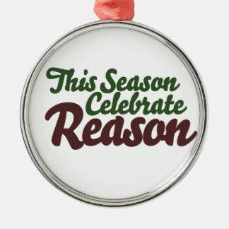 This Season Celebrate Reason Metal Ornament