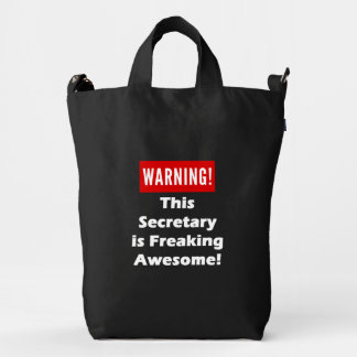 This Secretary is Freaking Awesome! Duck Bag