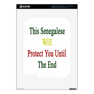 This Senegalese Will Protect You Until The End Decals For iPad 3
