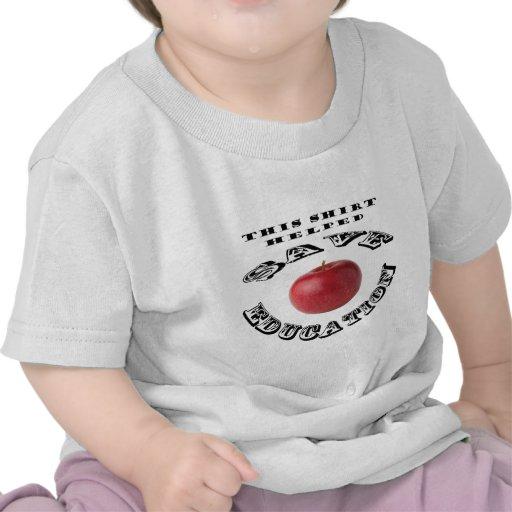 This Shirt Helper Save Education 2