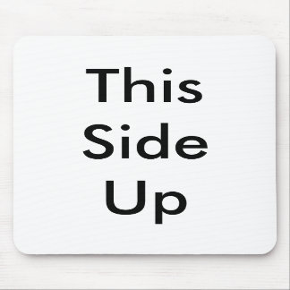 This Side Up - Mousepad