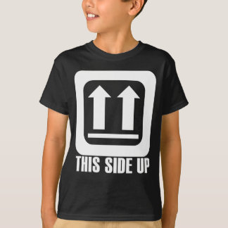 This Side Up T-Shirt