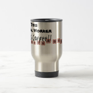 This Social Worker Needs Coffee! Travel Mug