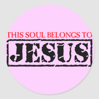 This Soul Belongs to Jesus Classic Round Sticker