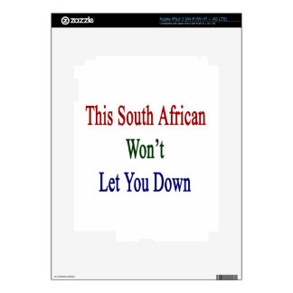 This South African Won't Let You Down iPad 3 Decal