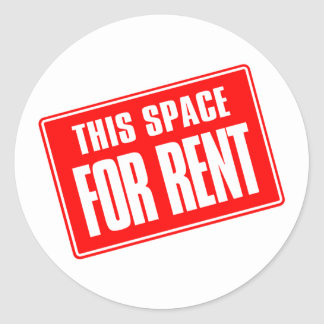 This Space For Rent Classic Round Sticker