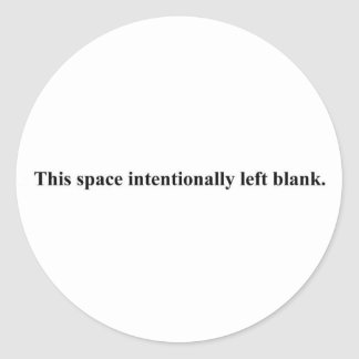 """This space intentionally left blank"" sticker"
